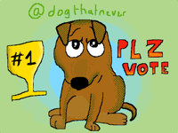 Vote for @dogthatnever
